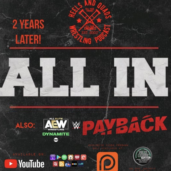 230. All In: Revisited (2 Years Later)