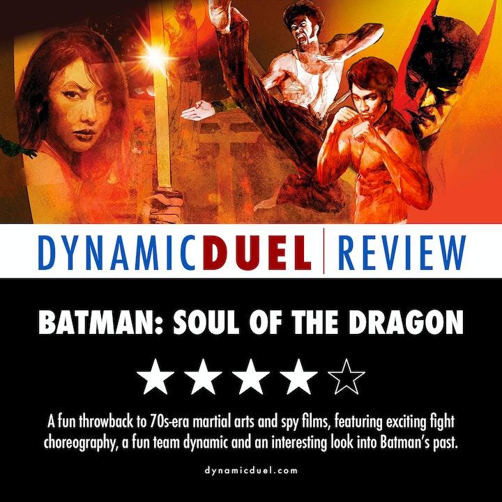 Batman: Soul of the Dragon Review