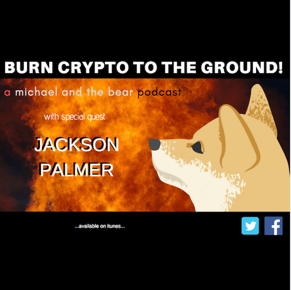 Jackson Palmer says burn it all to the ground!