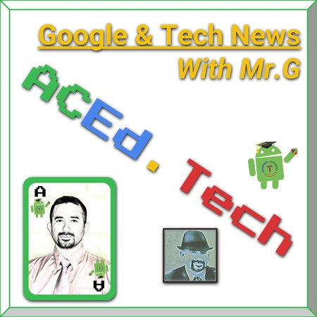 15 - Google Updates & Technology News with Mr.G Image