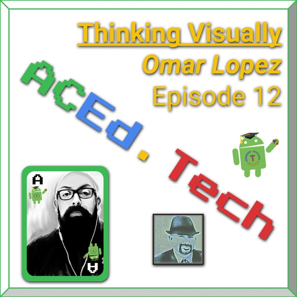12 - Thinking Visually with Omar Lopez Image