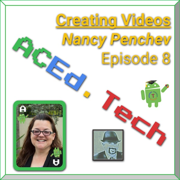 8 - Creating Videos to Show Learning with Nancy Penchev Image