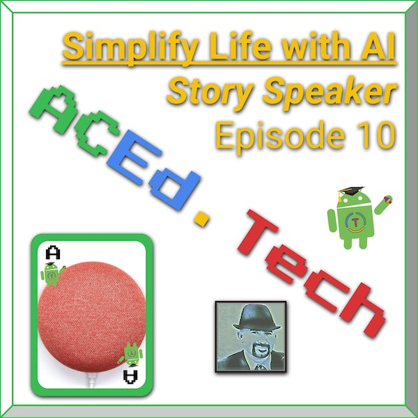 10 - Simplify Life Using Google Home with Story Speaker Image