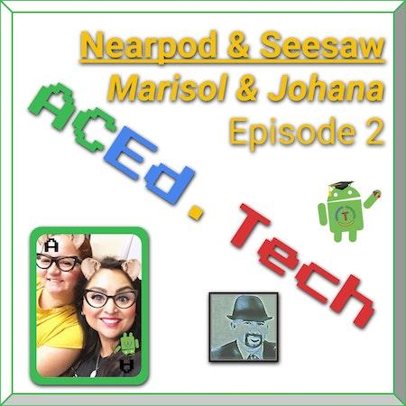 2 - Nearpod & Seesaw with Marisol & Johana Image
