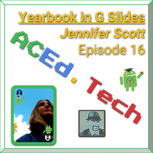 16 - Create a Yearbook using Google Slides with Jennifer Scott Image
