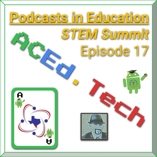 17 - Podcasting in Education using G Suite for STEM Summit Image
