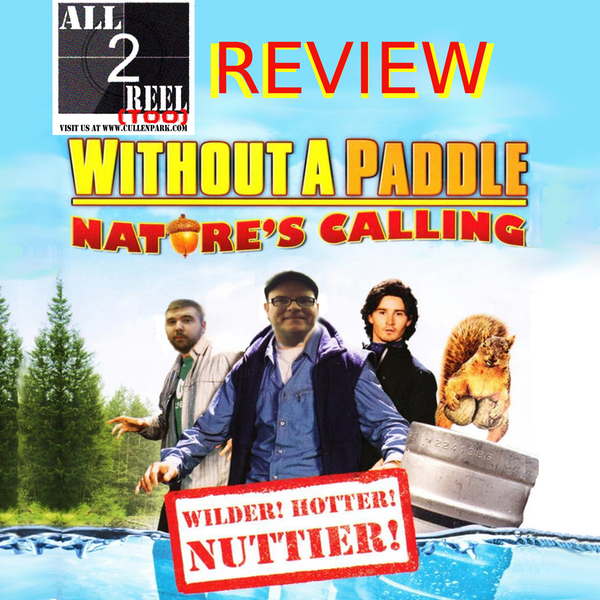 Without a Paddle: Nature's Calling (2009)- Direct From Hell Image