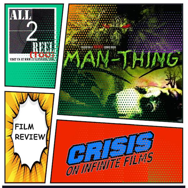 Man-Thing (2005)-Crisis On Infinite Films Image
