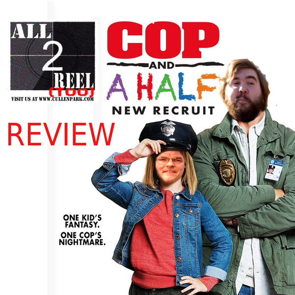 Cop and a Half: New Recruit (2017)- Direct From Hell Image