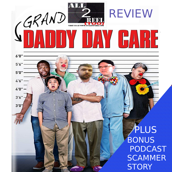 Grand-Daddy Day Care (2019)-Direct From Hell /Plus a bonus story of a podcast scammer. Image