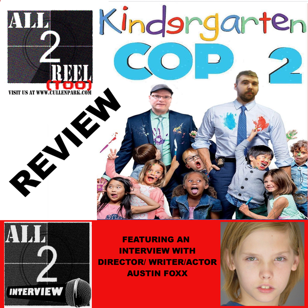 Kindegarden Cop 2(2016)-Direct From Hell / All2Interview with Austin Foxx Image