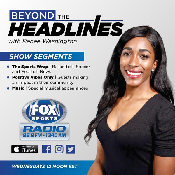 Beyond the Headlines with Renee Washington, Ep. 38 Image