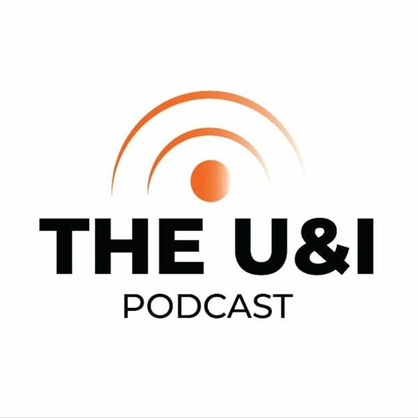 The U & I Podcast - A Million Definitions - Season 02 Episode 004 Image