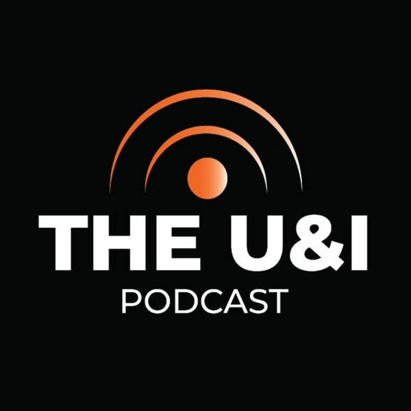 The U & I Podcast - Partners In Crime - Season 02 Episode 028 Image