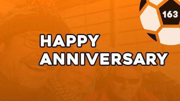 #163 – Happy anniversary