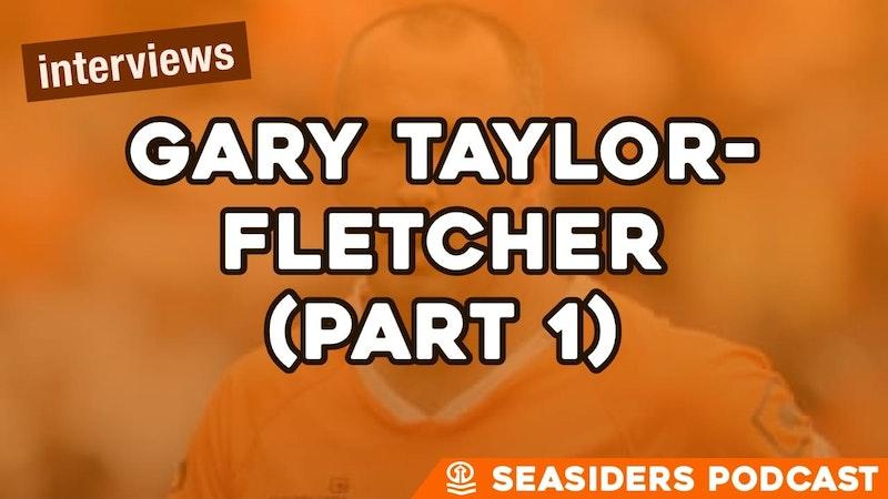 Episode image for #157 – Gary-Taylor Fletcher (part 1)