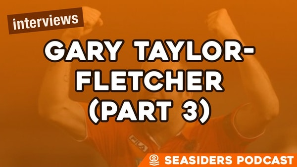 #159 – Gary-Taylor Fletcher (part 3)