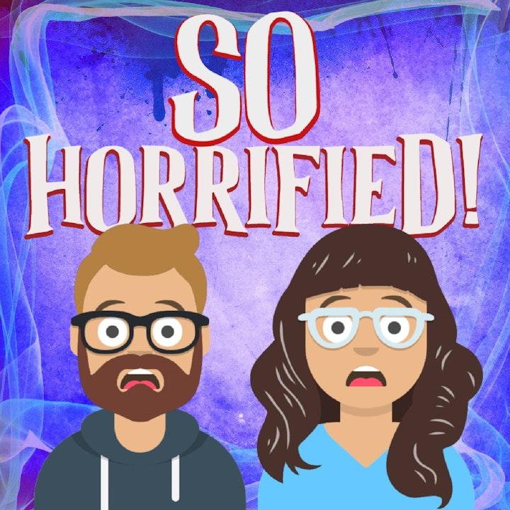 So Horrified!