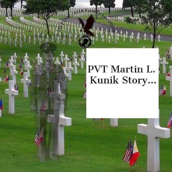 Stories of Sacrifice - POW/MIAs - PVT Martin Kunik EP04