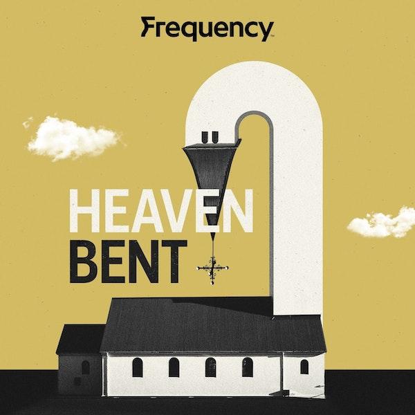 Heaven Bent: Bethel Church Image