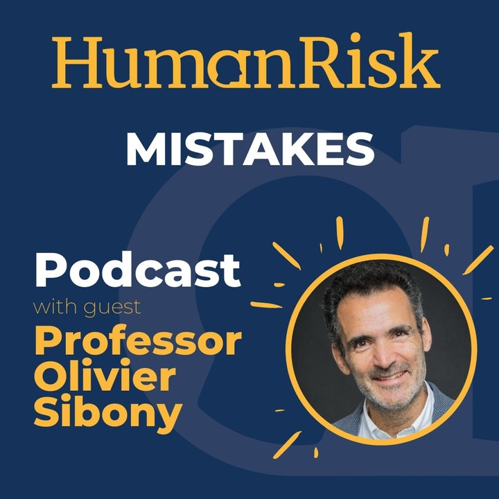 Professor Olivier Sibony on Why we all make Mistakes and how to avoid them.