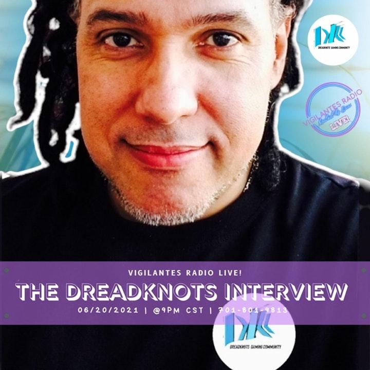 The DreadKnots Interview.