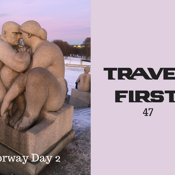 47: Norway Day 2