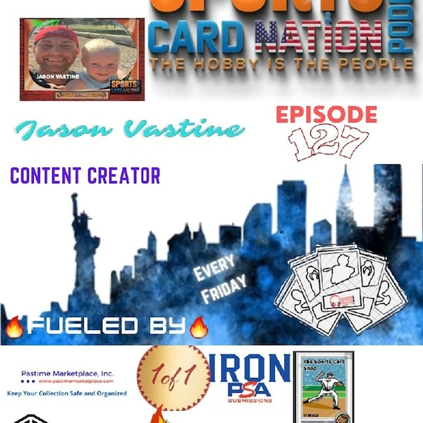 Ep.127 w/Jason Vastine from The Card Table