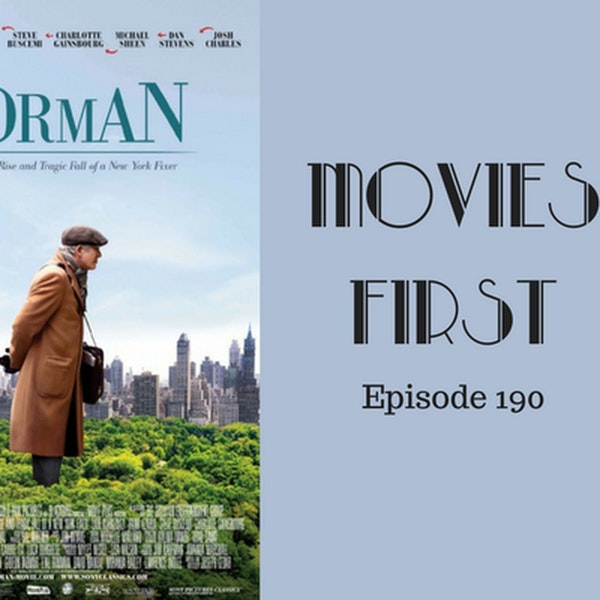192: Norman: The Moderate Rise and Tragic Fall of a New York Fixer - Movies First with Alex First & Chris Coleman Episode 190