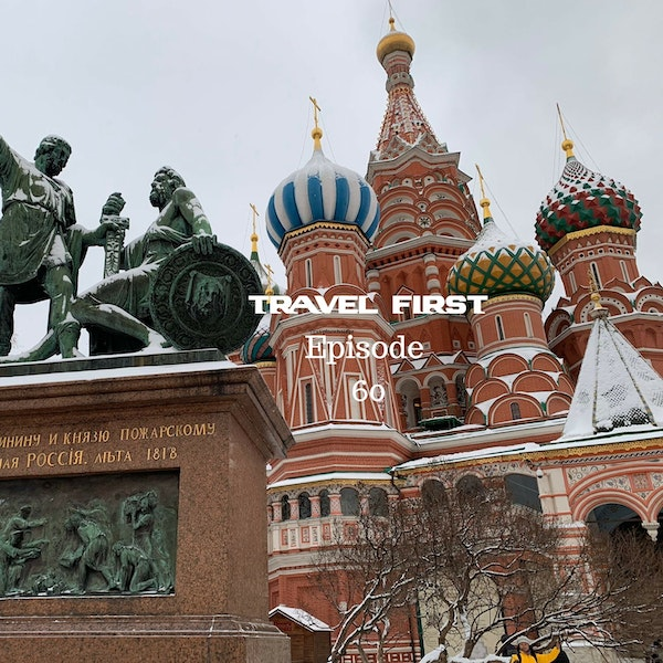 60: Moscow 2018 Day 2 - The Kremlin and Red Square