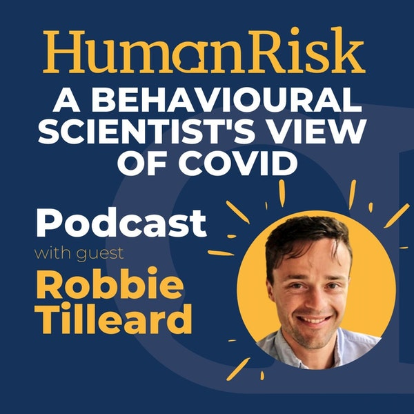 Robbie Tilleard on a Behavioural Scientist's View of COVID Image
