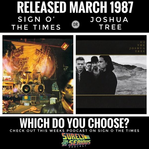 "Prince's ""Sign O' the Times"" (1987) vs. U2's ""The Joshua Tree"" (1987) Image"