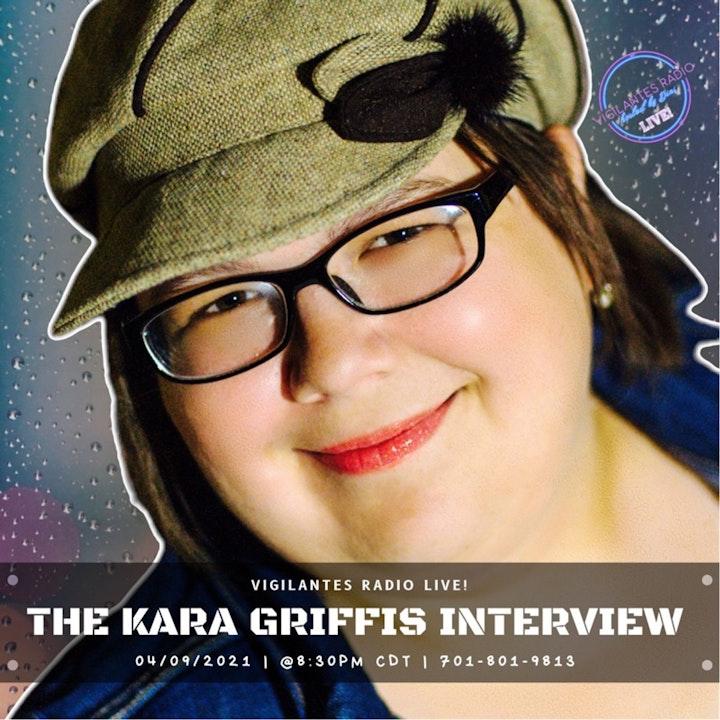 The Kara Griffis Interview.