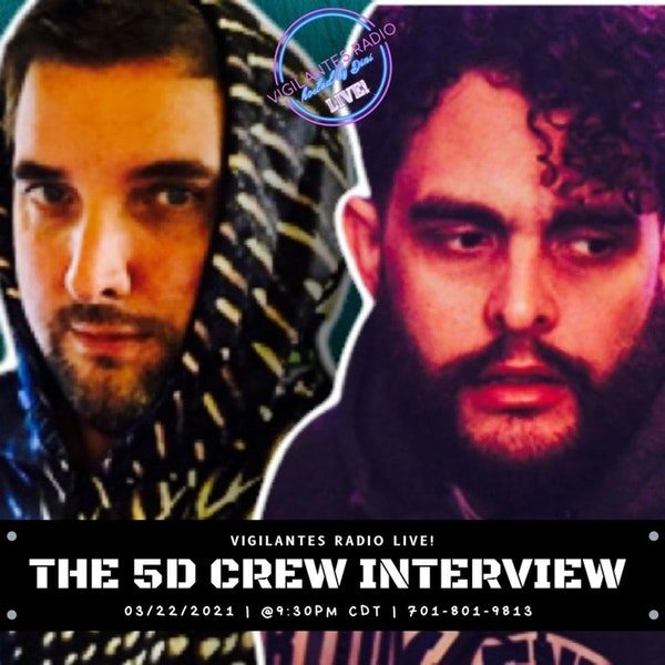 The 5D Crew Interview. Image
