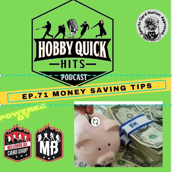 Hobby Quick Hits Ep.71 Money Savers