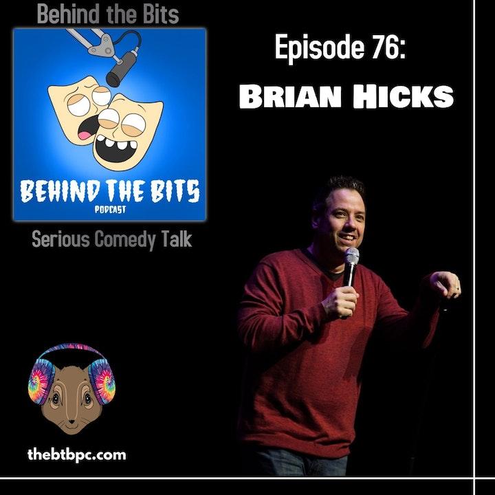Episode 76: Brian Hicks