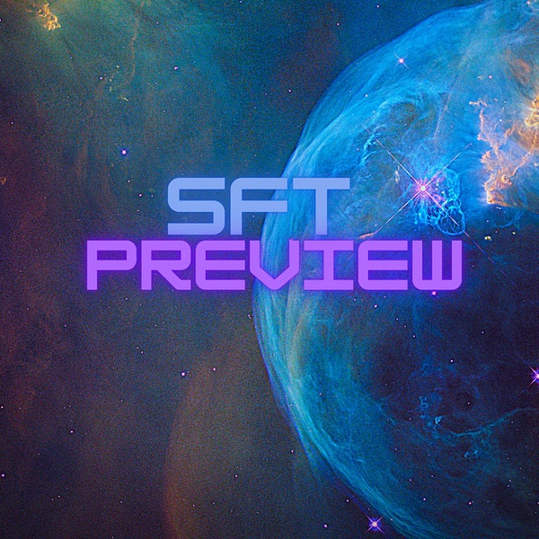 SFT Preview Episode 2 Image