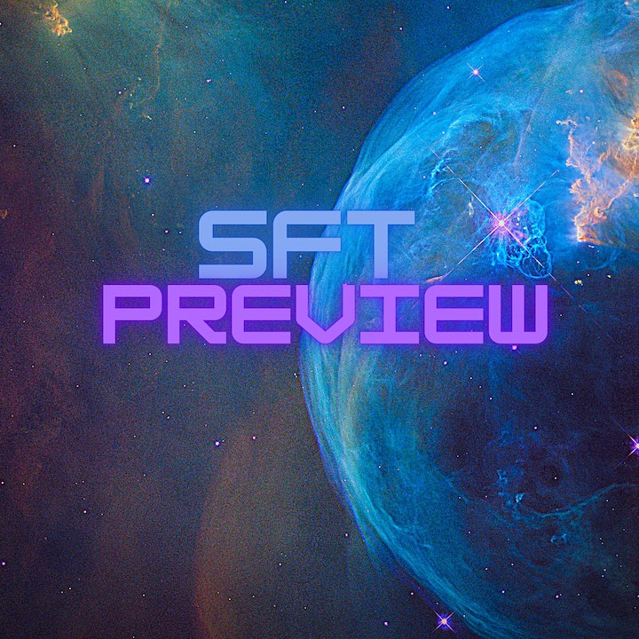 SFT Preview Episode 4