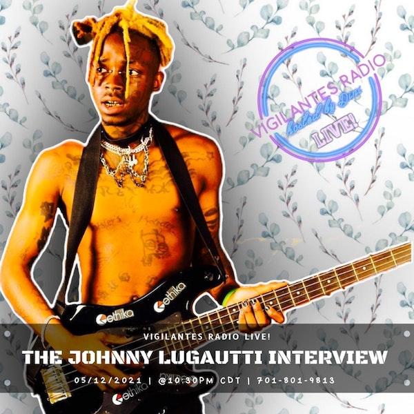 The Johnny Lugautti Interview. Image