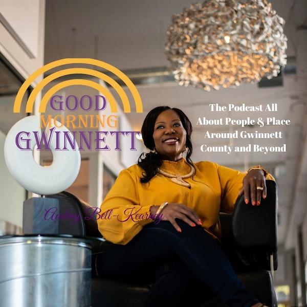 Episode 593 - Good Morning Gwinnett Podcast