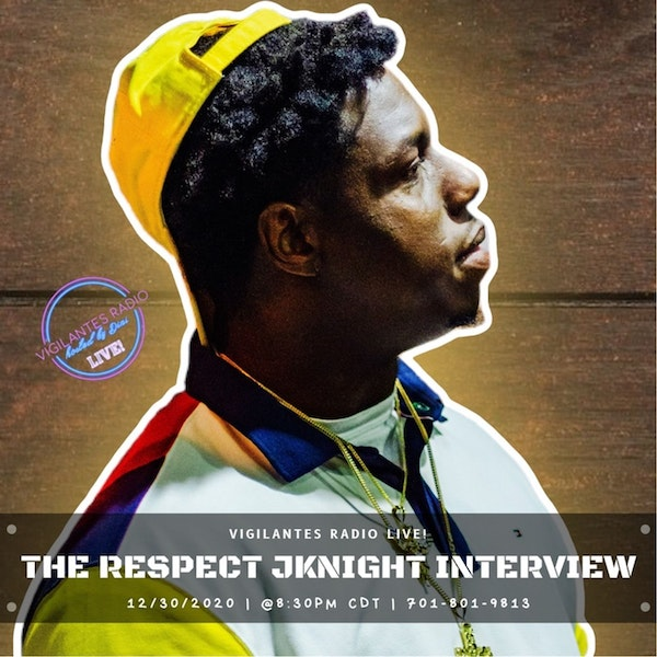 The Respect Jknight Interview. Image
