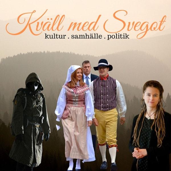 83. Åkessons separation, kulturmiljonerna och flockimmuniteten