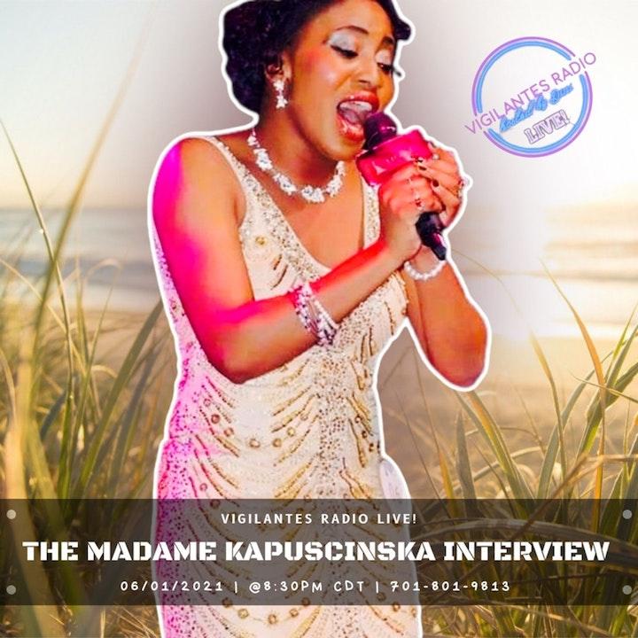 The Madame Kapuscinska Interview.