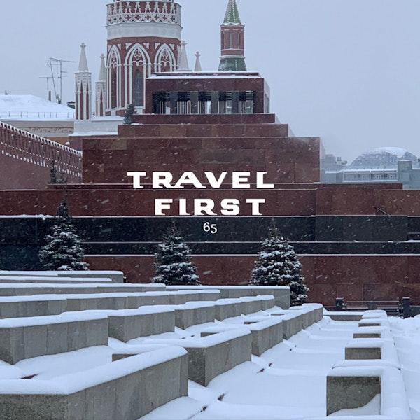 65: Moscow 2018 Day 7 - Lenin's Mausoleum