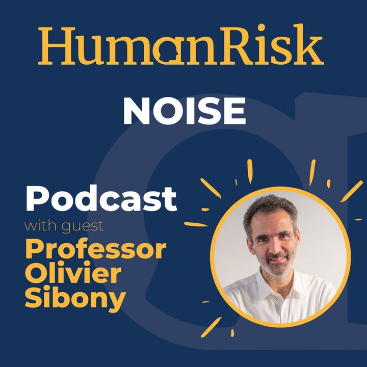 Professor Olivier Sibony on Noise