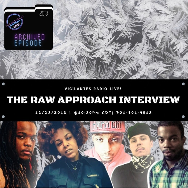 The Raw Approach Interview (Flashpoint Dec 2013).