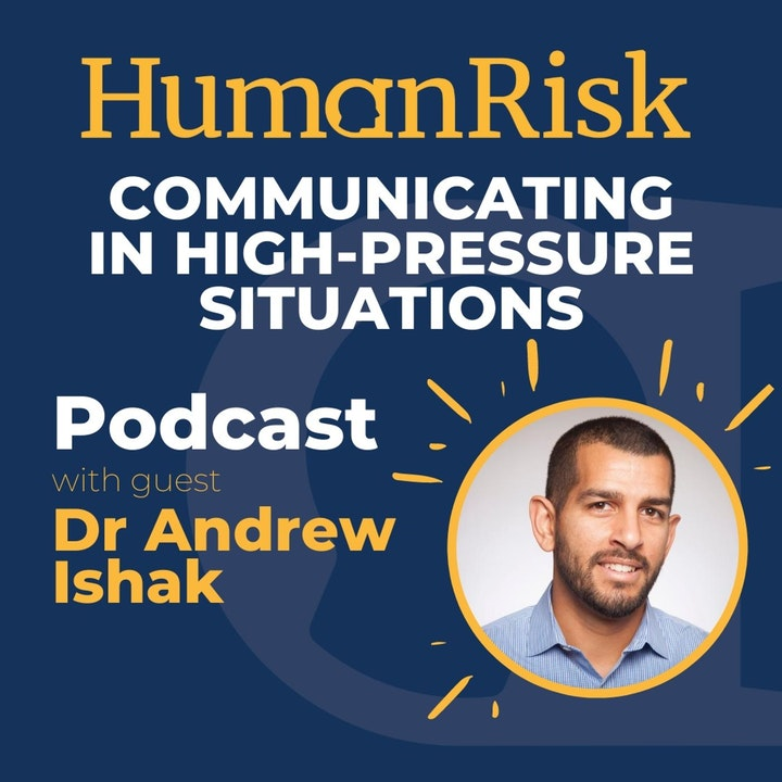 Dr Andrew Ishak on Communication in High-Pressure Situations