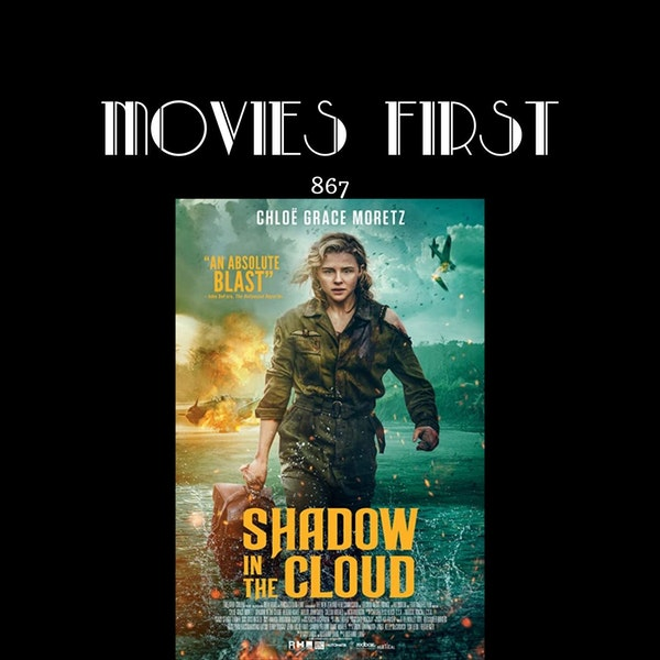 Shadow In The Cloud (Action, Horror, War) (the @MoviesFirst review)