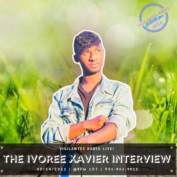 The Ivoree Xavier Interview. Image