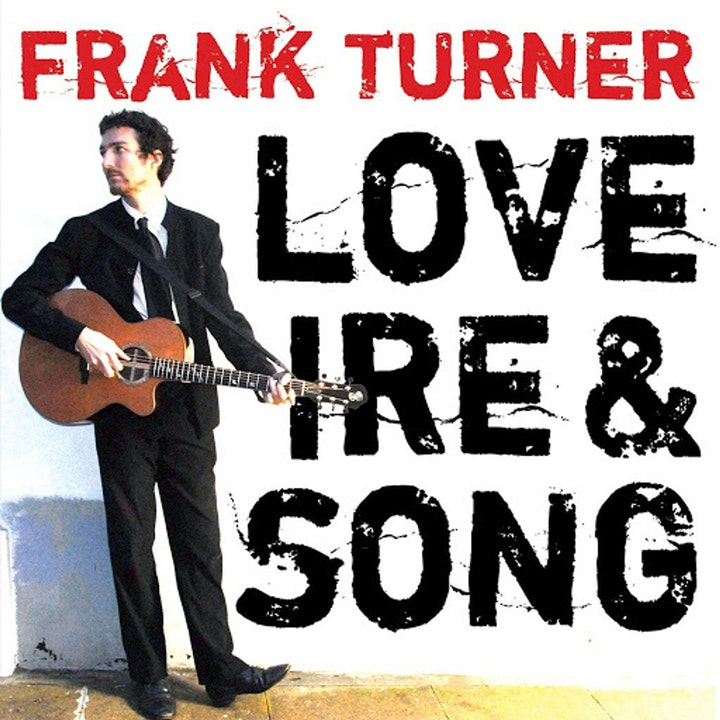Love Ire and Song: Frank Turner with Kez Parvin